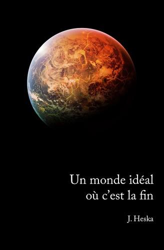 http://sans-grand-interet.cowblog.fr/images/Livres2/Unmondeideal.jpg