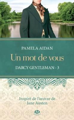 http://sans-grand-interet.cowblog.fr/images/Livres2/darcygentlemantome3unmotdevousdepamelaaidan.jpg